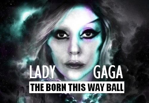 1353963522-DESUPERESTRELLA-Lady-Gaga-Born-This-Way-Ball-tour-concert-poster-2012