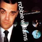 robbie-williams=ive-been-expecting-you