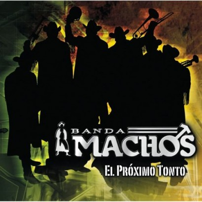1372779080-DEJOSE-Banda-Machos-El-proximo-tonto