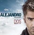1375803473-DEJOSE-Alejandro-Fernandez-Dos-mundos