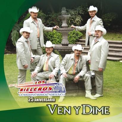 1418823874-DEJOSE-Los-Rieleros-del-Norte-Ven-y-Dime