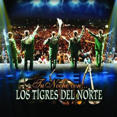 1419000793-DEJOSE-Los-Tigres-del-Norte-Tu-noche-con