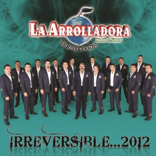 1361376499-DEJOSE-La-Arrolladora-Banda-El-Limon-Irreversible