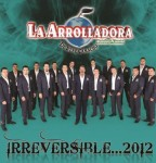 1368719361-DEJOSE-La-Arrolladora-Banda-El-Limon-Irreversible