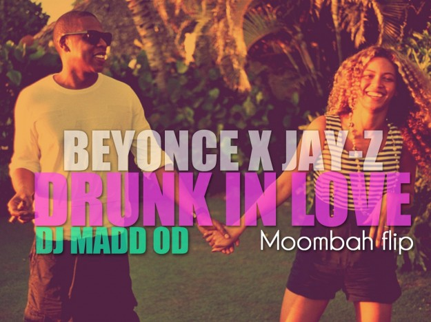 1397841037-DESUPERESTRELLA-DJ-MADD-OD-X-BEYONCE-X-JAY-Z-DRUNK-IN-LOVE-108-BPM